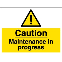 Maintenance Safety Signs