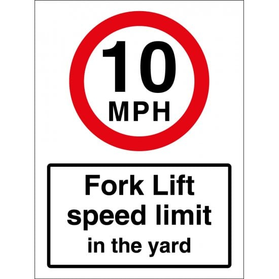 10mph Fork Lift Speed Limit In The Yard Signs