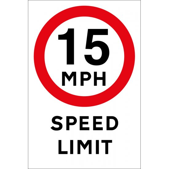 15mph Speed Limit Signs