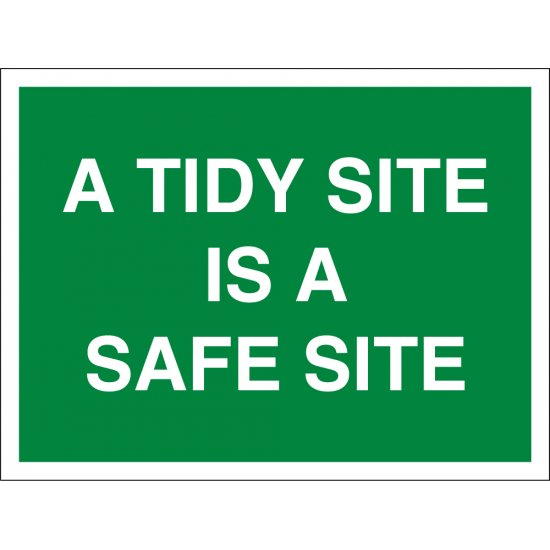 A Tidy Site Is A Safe Site Signs