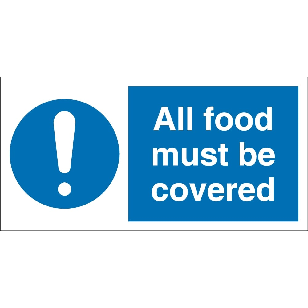 All Food Must Be Covered Signs - from Key Signs UK