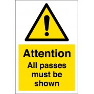 All Passes Must Be Shown Signs
