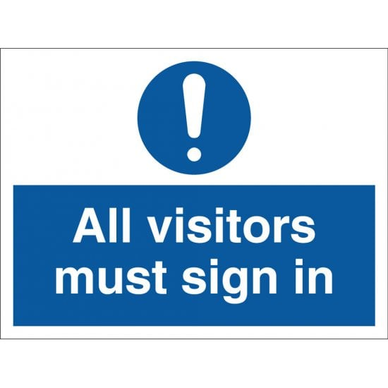 All Visitors Must Sign In Signs