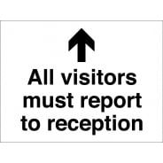 All Visitors Report To Reception Arrow Up Signs