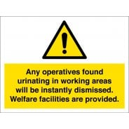 Any Operatives Found Urinating Use Welfare Facilities Signs