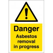 Asbestos Removal In Progress Signs
