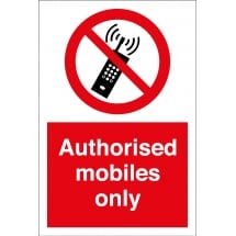 Authorised Mobiles Only Signs