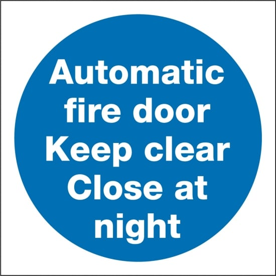 Automatic Fire Door Keep Clear Close At Night Signs