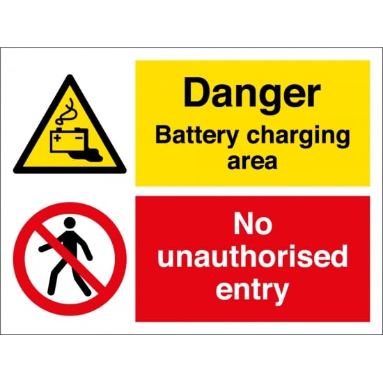 Battery Charging Area No Unauthorised Entry Signs