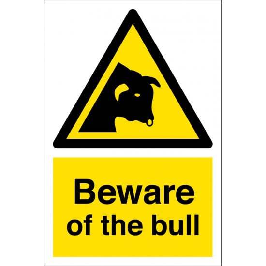Beware Of The Bull Signs