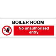 Boiler Room No Unauthorised Entry Signs