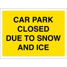 Car Park Closed Due To Snow and Ice Signs