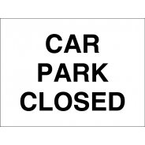 Car Park Closed Signs