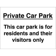 Car Park For Residents And Visitors Only Signs
