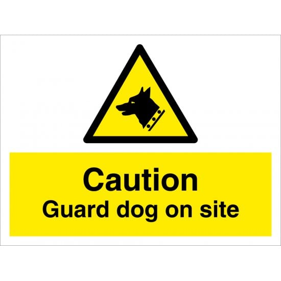 Caution Guard Dog On Site Signs