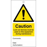Caution Lock Out Devices Must Be Used On This Equipment During Maintenance Safety Tags 80mm x 150mm Pack of 10