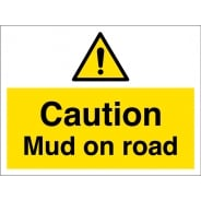 Caution Mud On Road Signs