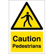 Caution Pedestrians Signs