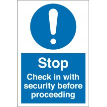 Check In With Security Before Proceeding Signs