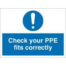 Check Your PPE Fits Correctly Signs