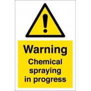 Chemical Spraying In Progress Signs