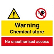 Chemical Store No Unauthorised Access Signs