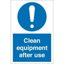 Clean Equipment After Use Signs