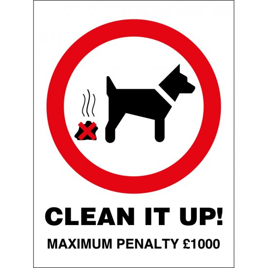 Clean It Up Max Penalty 1000 Signs