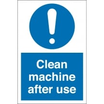 Clean Machine After Use Signs