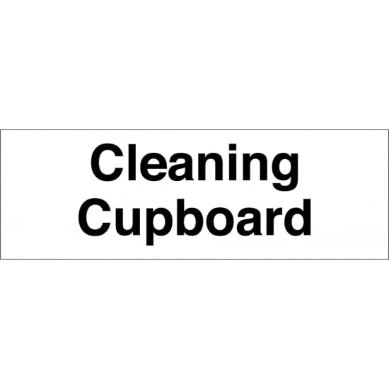 Cleaning Cupboard Signs