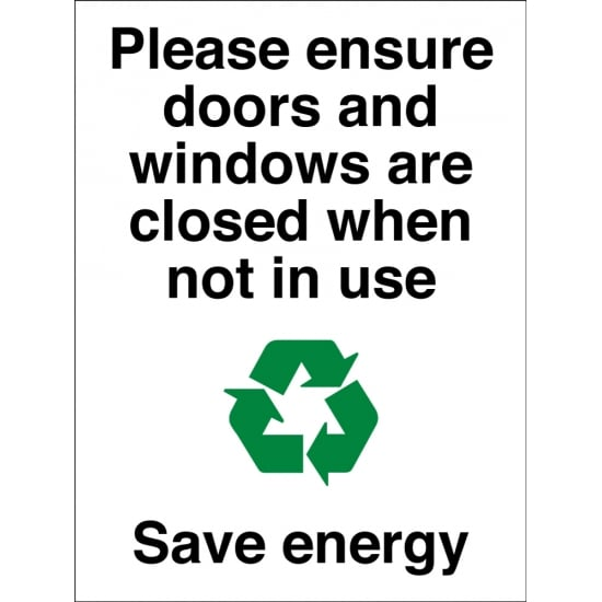 Close Doors And Windows When Not In Use Signs