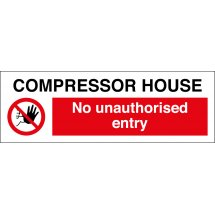 Compressor House No Unauthorised Entry Signs