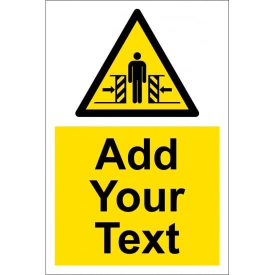Custom Danger Of Crushing Signs
