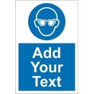 Custom Eye Protection Safety Signs