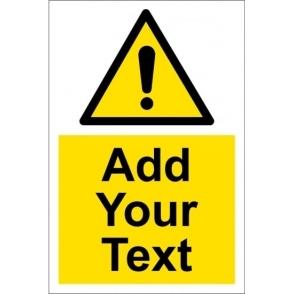 Custom Hazard Warning Safety Signs