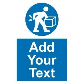 Custom Lift Correctly Signs