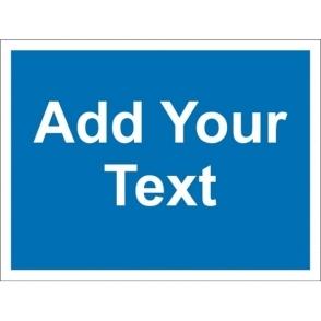 Custom Mandatory Blank Signs