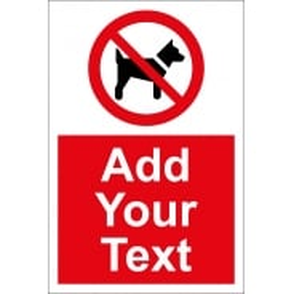 Custom No Dogs Signs