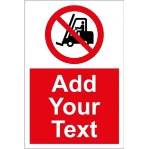 Custom No Fork Lift Trucks Signs