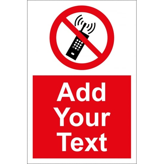 Custom No Mobile Phones Signs