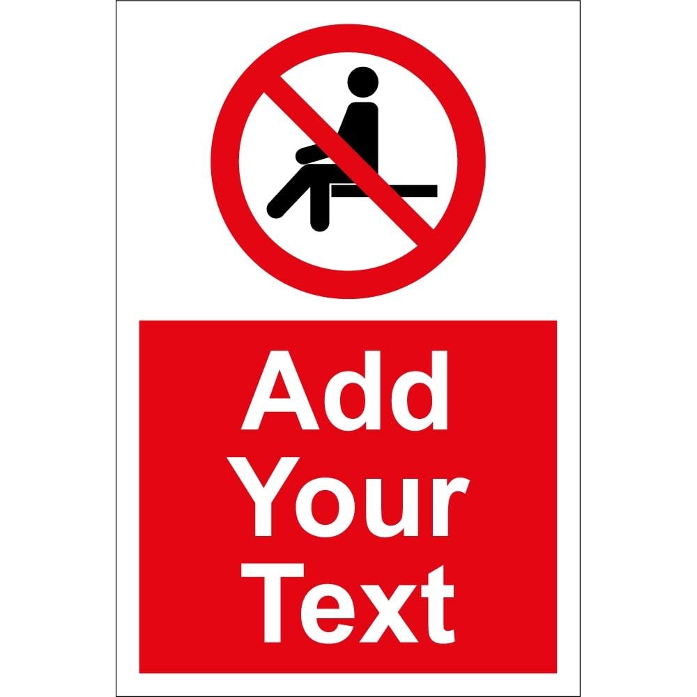 No Sitting Sign