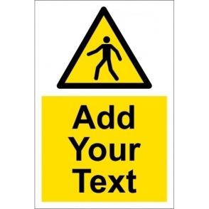 Custom Pedestrians Signs