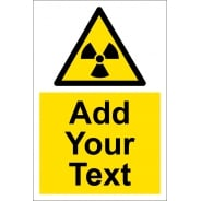 Custom Radiation Warning Signs