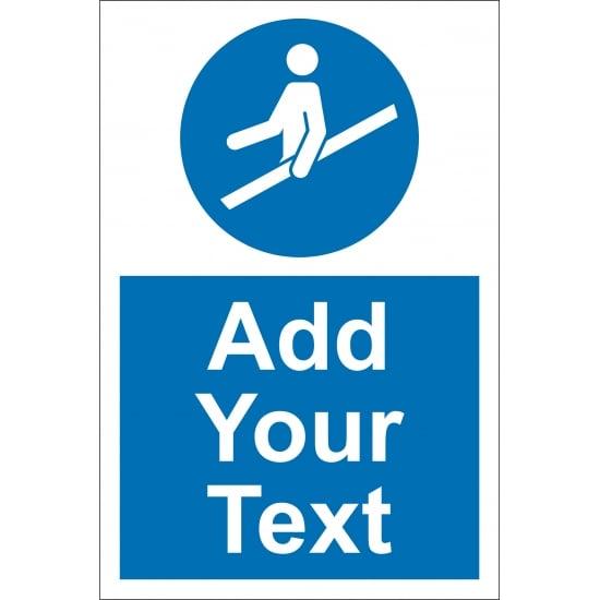 Custom Use Handrail Signs