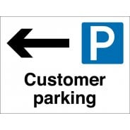 Customer Parking Arrow Left Signs