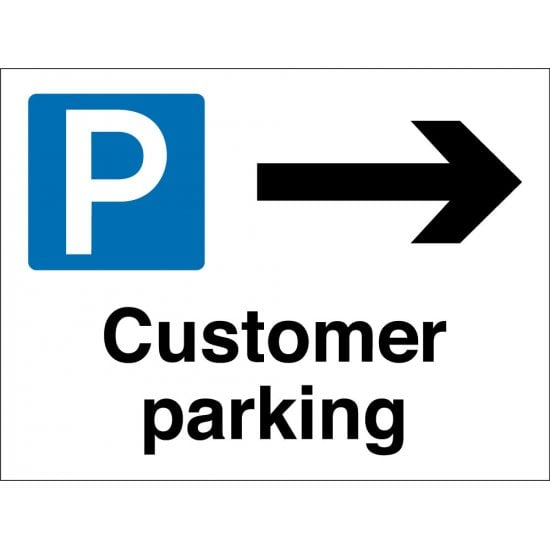 Customer Parking Arrow Right Signs