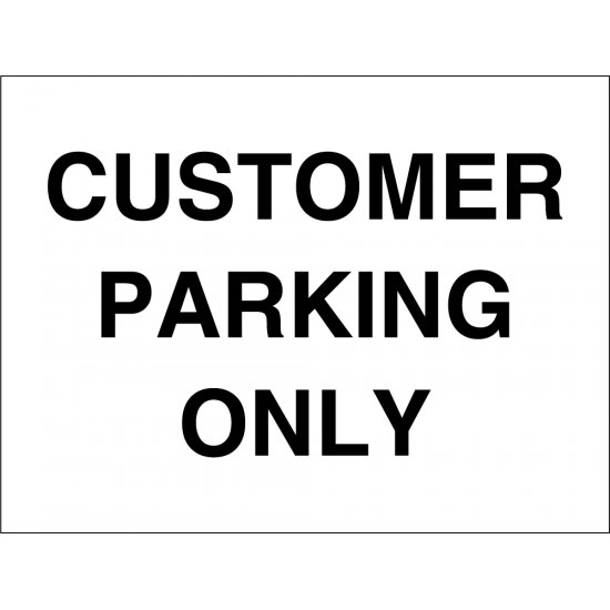 Customer Parking Only Signs