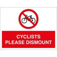 Cyclists Please Dismount Signs