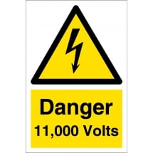 Danger 11000 Volts Signs