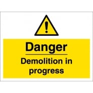 Danger Demolition In Progress Signs